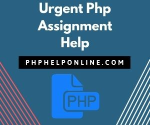 Urgent Php Assignment Help